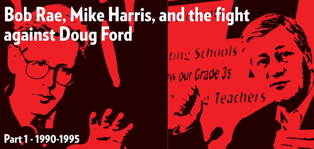 Bob Rae Mike Harris and the fight against Doug Ford